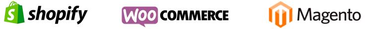 Shopify - Woocommerce - Magento